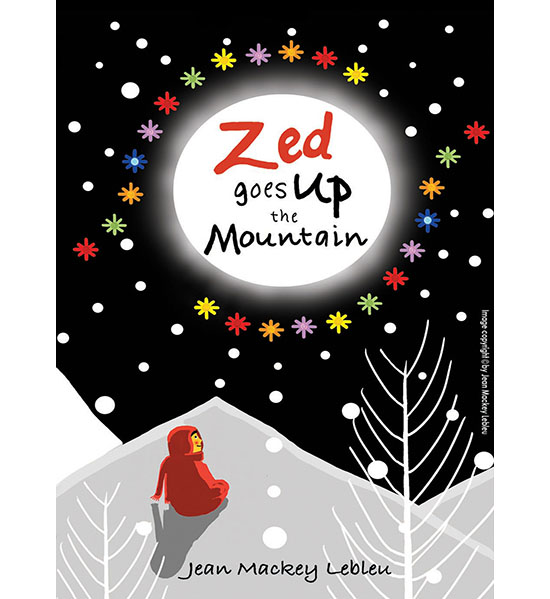 Dummy book of Zed Goes Up The Mountain by Jean Mackey Lebleu ©