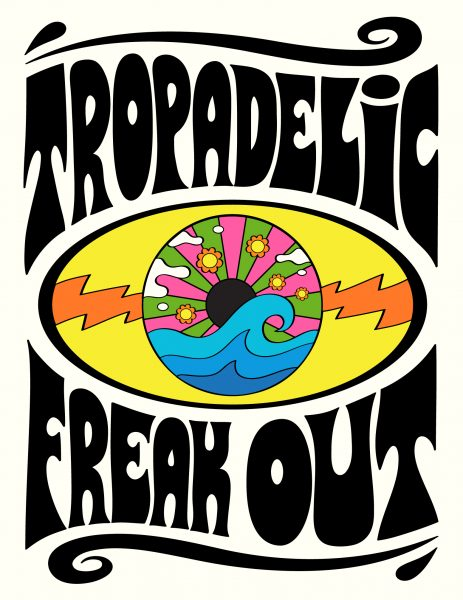 Tropadelic Freak Out