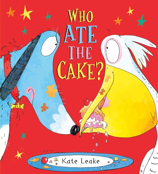 From 'Who Ate the Cake?' by Kate Leake