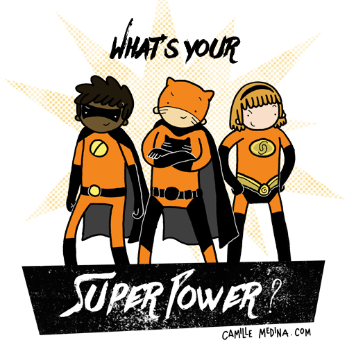 What's your superpower