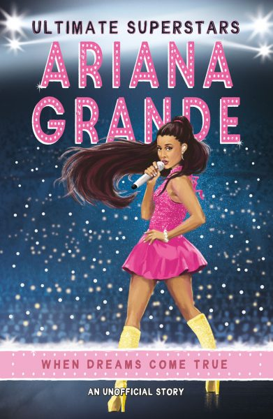 Ultimate Superstars - Ariana Grande