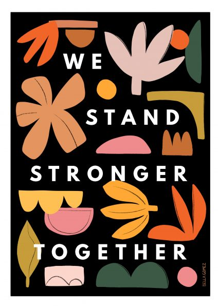 We Stand Stronger Together Poster