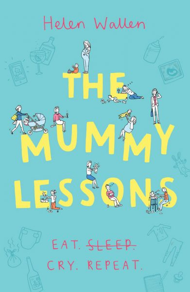 The Mummy Lessons - by Helen Wallen