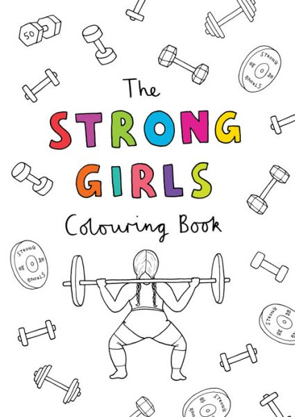 The Strong Girls Colouring Book