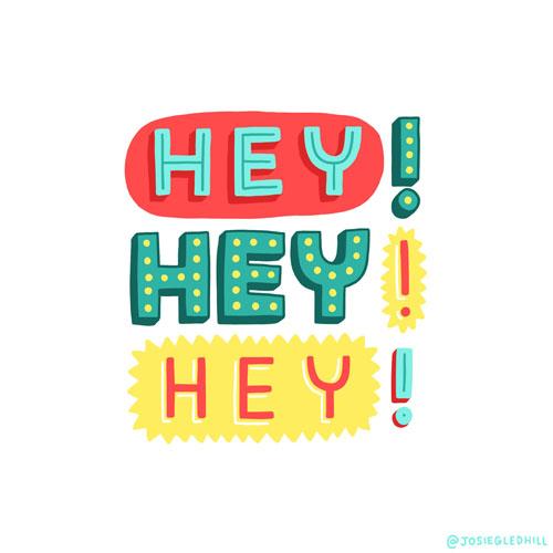 Hey Hey Hey!