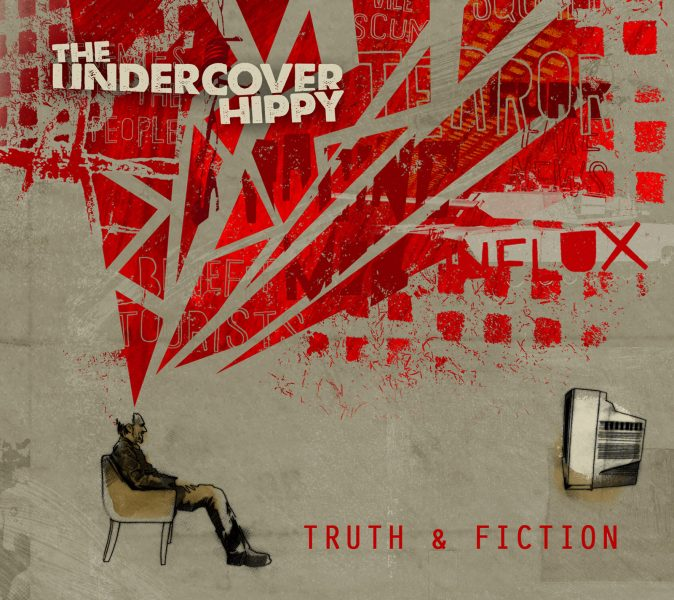 The Undercover Hippy - Truth and Fiction