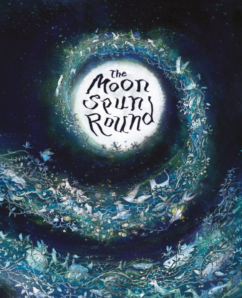 The Moon Spun Round, W. B. Yeats for Children