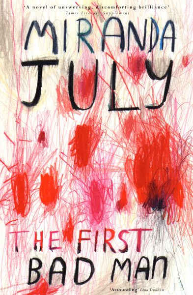 Miranda July 'First Bad Man' book cover