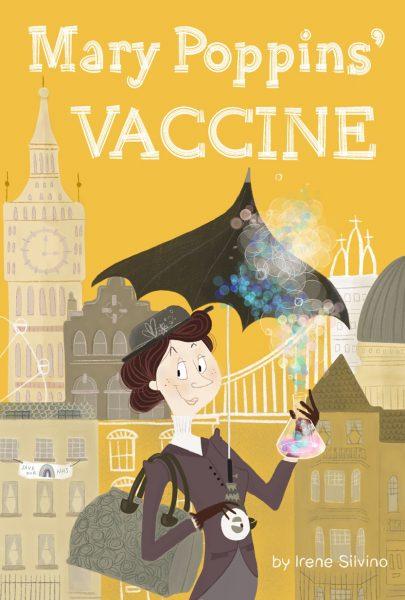 Mary Poppins' Vaccine Children's Book Cover by Irene Silvino