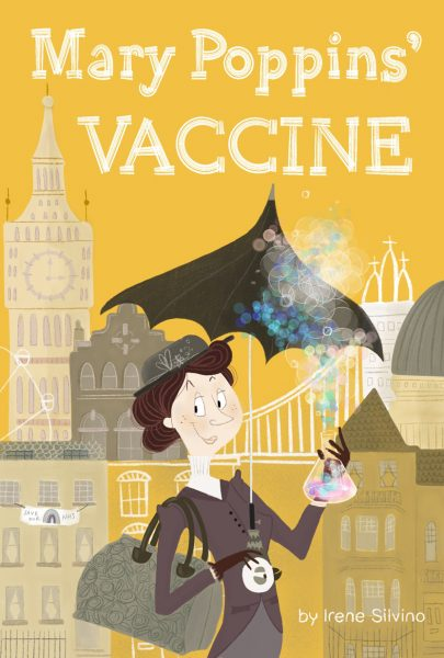 Mary Poppins' Vaccine Children's Book Cover by Irene Silvino