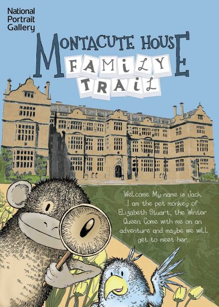 Montacute House Family Trail booklet (Front Cover) National Trust and National Portrait Gallery