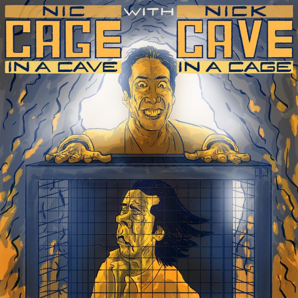 Nic Cage in a cave with Nick Cave in a cage.