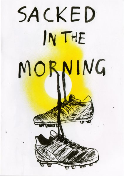 Sacked in the Morning Zine