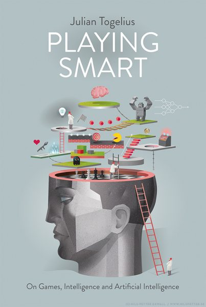 Playing Smart: On Games, Intelligence and Artificial Intelligence - book cover illustration and design. Client: MIT Press