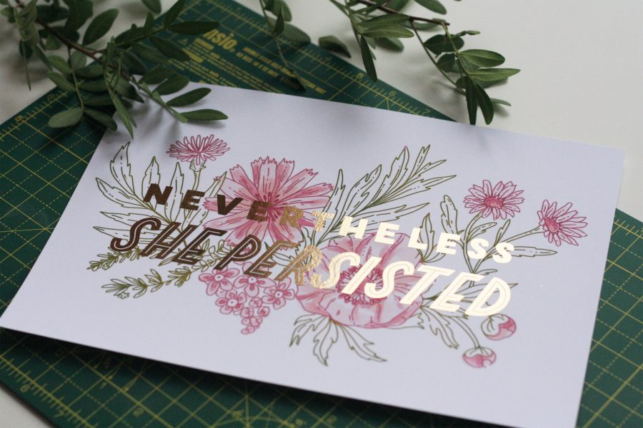 Nevertheless Lettering and Botanicals