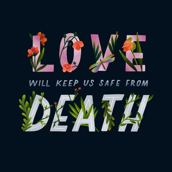 Love Death & Bjork hand lettering