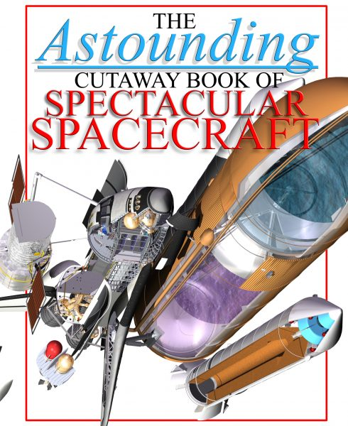 The Astounding Cutaway Book of Spectacular Spacecraft Cover