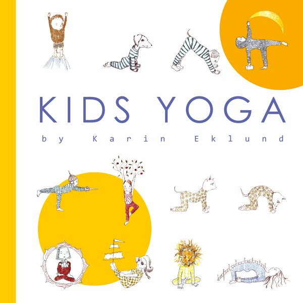 Kids Yoga by Karin Eklund