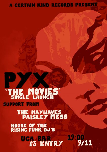 Pyx - The Movies Single Launch Poster
