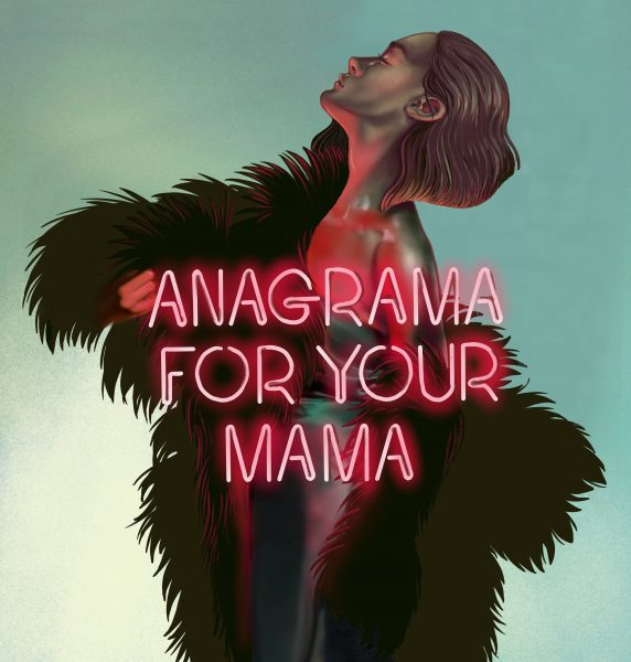 Anagrama for your mama