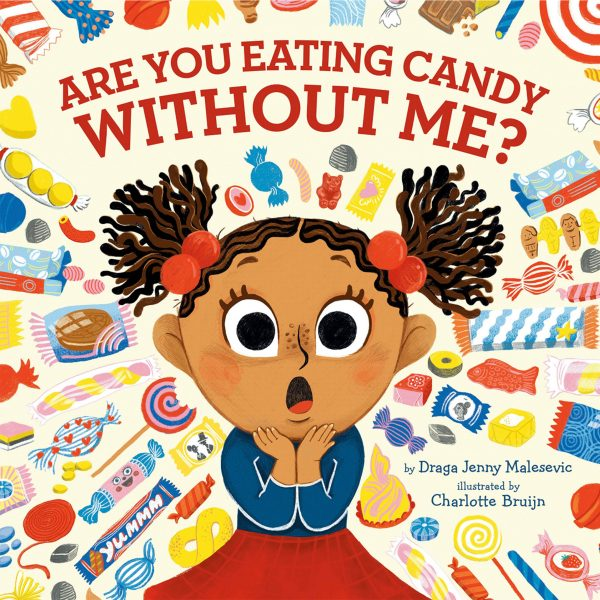 COVER_are-you-eating-candy-without-me_Charlotte-Bruijn