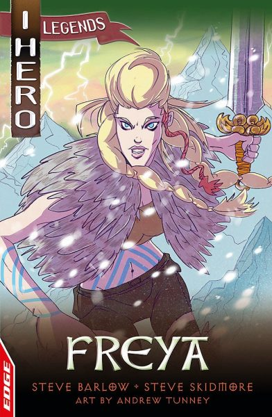 Freya - iHero Legends - Hachette Childrens