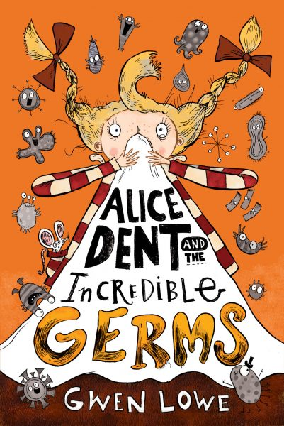 Cover Art: Alice Dent and the Incredible Germs