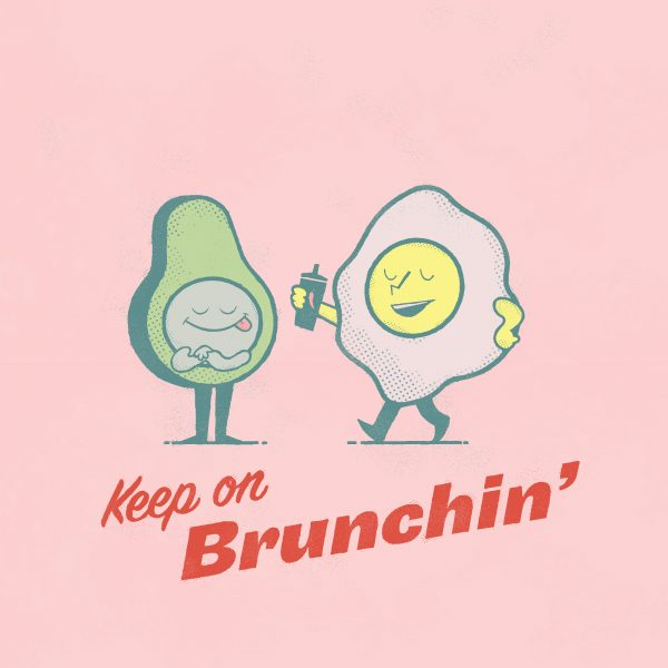 Keep on Brunchin'