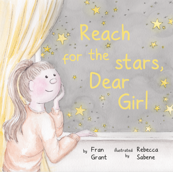 'Reach for the Stars, Dear Girl' - front cover