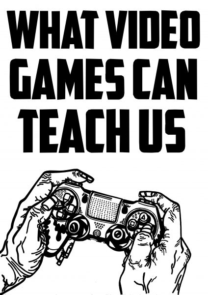 Editorial - What Video Games can Teach Us