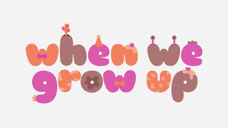 When We Grow Up -Lettering