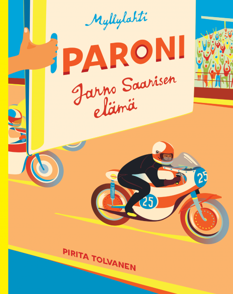 Pirita Tolvanen: The Baron - Life of Jarno Saarinen