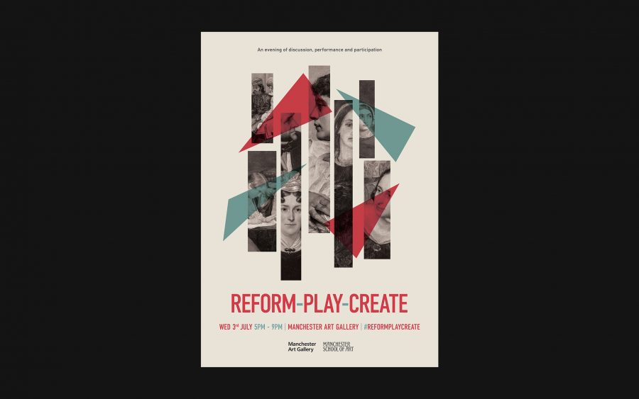 REFORM-PLAY-CREATE / Manchester Art Gallery and Manchester School of Art