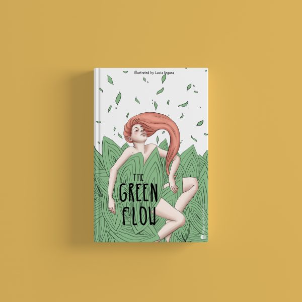Green Flow. Mock up for a book jacket in publishing. The illustration shows a woman surrounded by lots of leaves, connected with the nature.