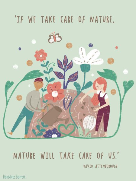 if we take care of nature, nature will take care of us.