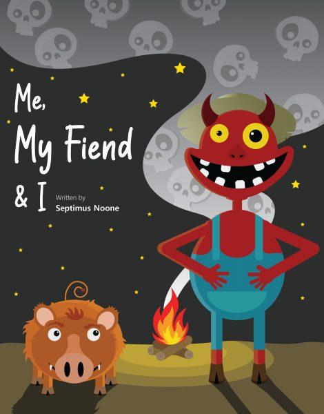 Me, My Fiend & I