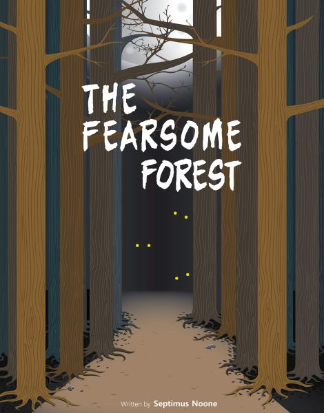 The Fearsome Forest