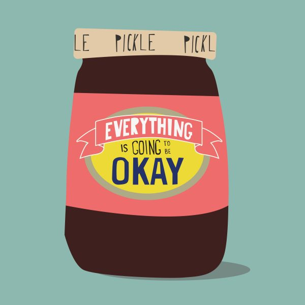 Pickle - Everything is going to be okay