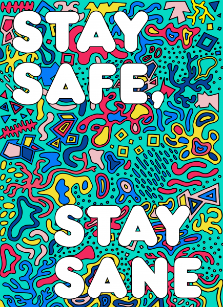Stay Safe Stay Sane