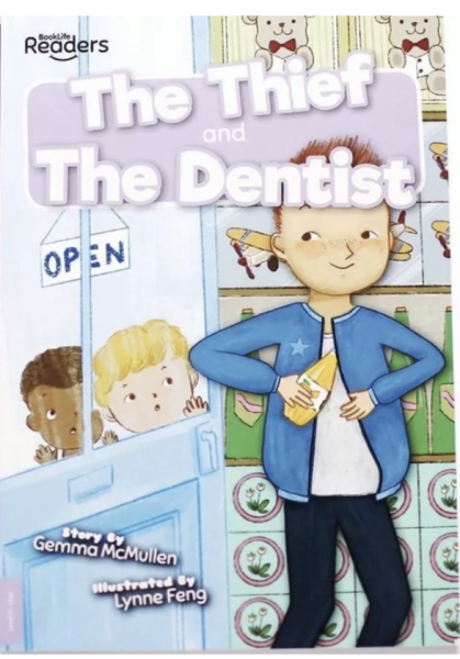 The Thief & The Dentist