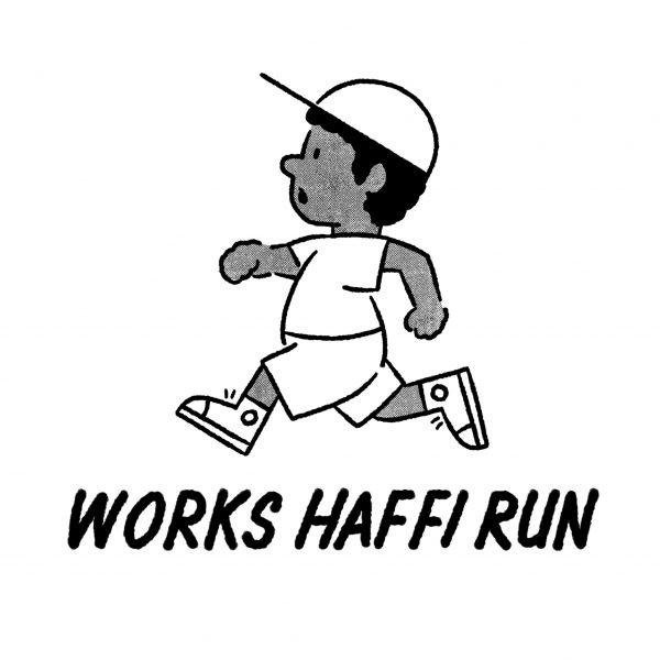 Works Haffi RUn