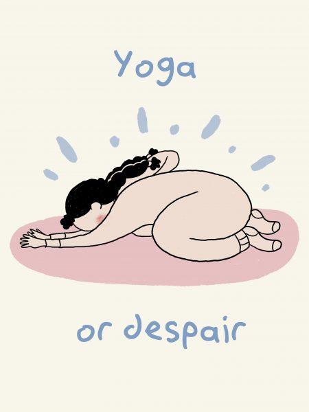 Yoga or Despair