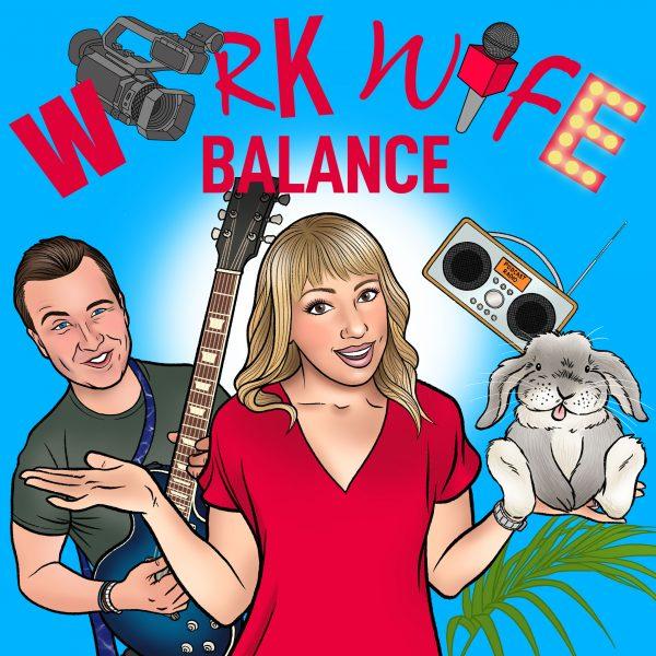 Work Wife Balance Podcast