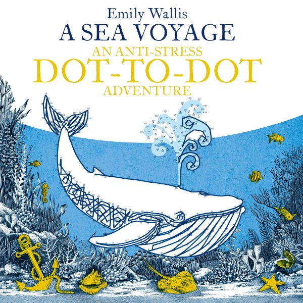 A Sea Voyage - An Anti-Stress Dot-to-Dot Adventure