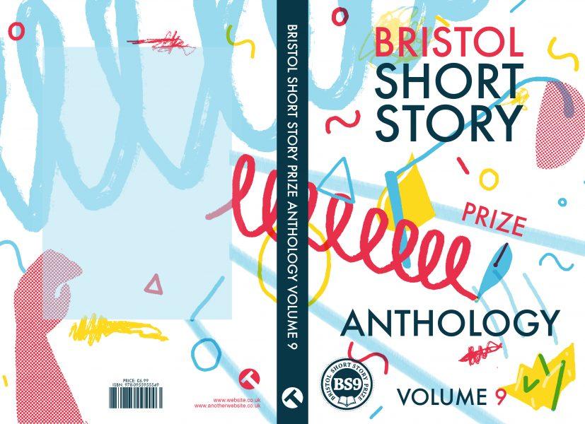 Bristol Short Story Prize Volume 9