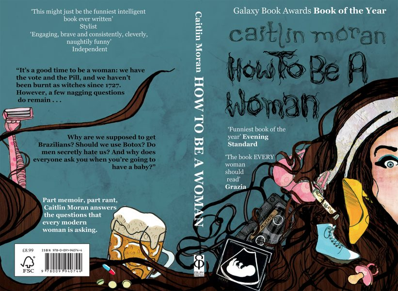 Caitlin Moran How To Be A Woman Book Cover Competition entry