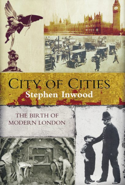 City of Cities Stephen Inwood Pan MacMillan