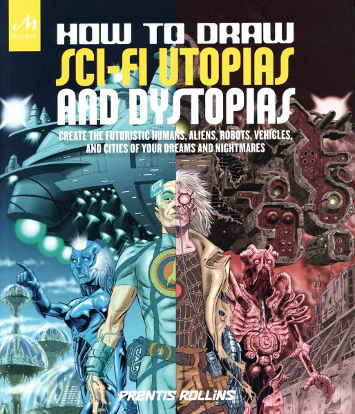 Cover: How to Draw Sci-fi Utopias and Dystopias