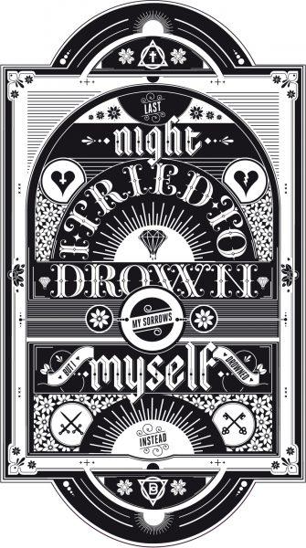 Drown My Sorrows