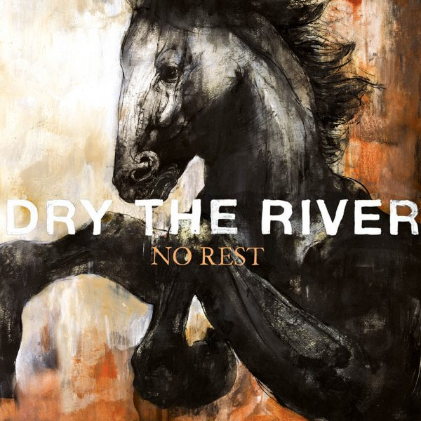 Dry The River- No Rest